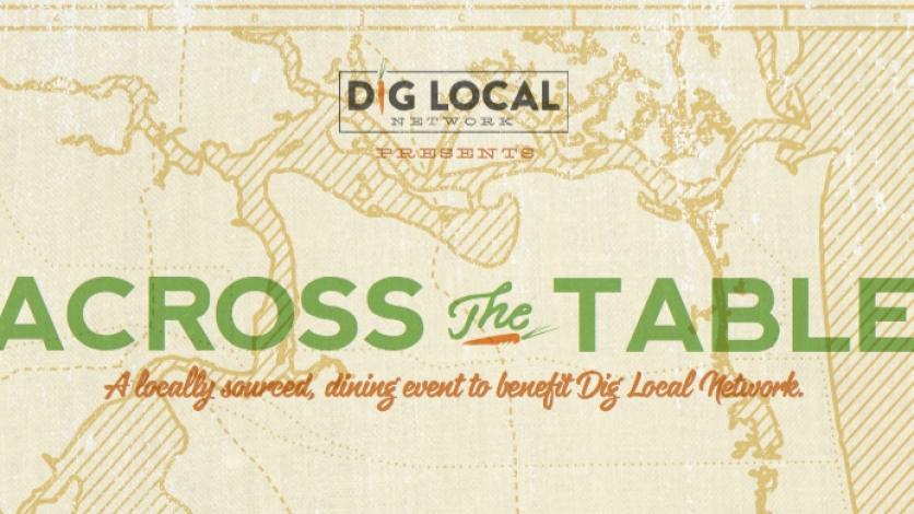 Dig Local Across the table event graphic