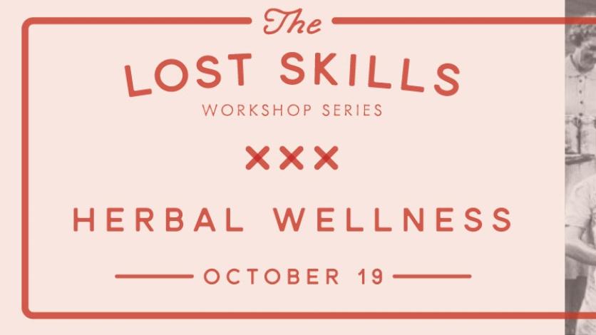 Lost Skills Herbal Wellness
