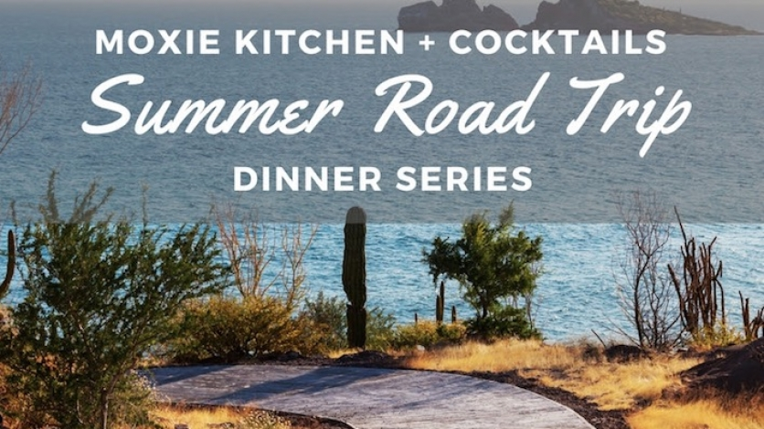 Moxie's Road Trip Dinner Series