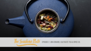 cultivate tea and spice company podcast on the sunshine plate