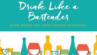 Drink like a bartender.